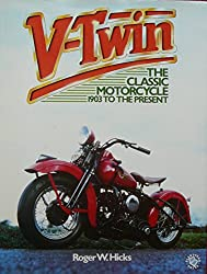 V-Twin: The Classic Motorcycle