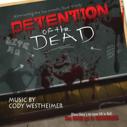 Detention of the Dead (2012) Movie Soundtrack