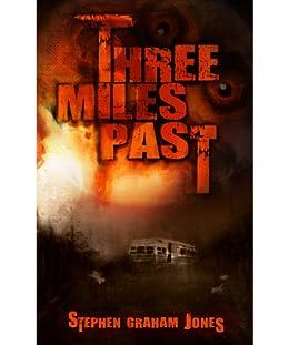 Three Miles Past by [Jones, Stephen Graham]