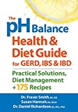 The PH Balance Health and Diet Guide for GERD, IBS and IBD, Fraser Smith and Susan Hannah, 0778804925