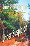 Under Suspicion by Jeanette Cooper (2009-01-30)
