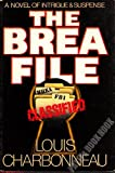 The Brea File, Louis Charbonneau, 0385155085