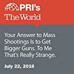 Your Answer to Mass Shootings Is to Get Bigger Guns. To Me That's Really Strange | Jason Strother