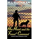 """Her Heart and the """"Friend"""" Command  (Delta Force Short Stories Book 7)"""