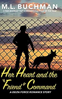 """Her Heart and the """"Friend"""" Command  (Delta Force Short Stories Book 7) by [Buchman, M. L.]"""
