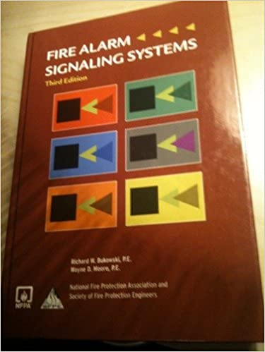 Operation Of Fire Alarm Signaling Systems Richard W