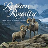 img - for Return of Royalty: Wild Sheep of North America ** Mint... SIGNED By the Artist, Ken Carlson ** book / textbook / text book