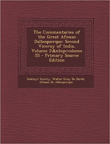 Best seller books 2018 free download Commentaries of the Great Afonso Dalboquerque: Second Viceroy of India, Volume 2; Volume 55 på norsk MOBI