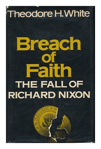 Breach Of Faith by Theodore H. White