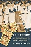 Ed Barrow, Daniel R. Levitt, 080322981X