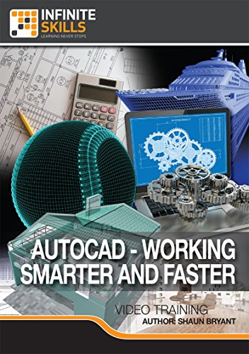 AutoCAD - Working Smarter And Faster- Training DVD by Infiniteskills
