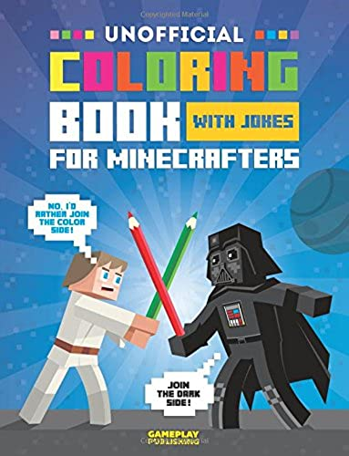 Unofficial Coloring Book With Jokes For Minecrafters