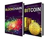 BITCOIN: 2 Manuscripts - The Complete Guide To Understanding Bitcoin and Blockchain