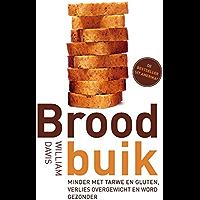 Broodbuik: minder met tarwe en gluten, verlies overgewicht en word weer helemaal gezond