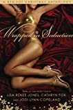 Wrapped in Seduction