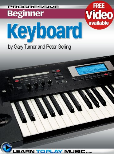 Beginners: Teach Yourself How to Play Keyboard (Free Video Available) (Progressive Beginner) (Tutor Sheet Music)