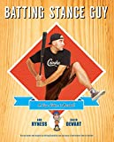 Batting Stance Guy: A Love Letter to Baseball