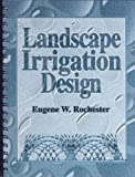 Landscape Irrigation Design 9780929355610