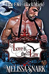 Love is the Law: That Old Black Magic (Heart's Desired Mate Book 1)