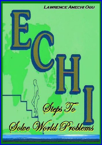 Echi Steps to Solve World Problems