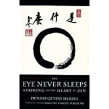 The Eye Never Sleeps