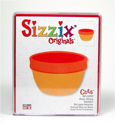 : Sizzix Original: Mixing Bowl.