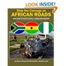 Stop the Carnage on African Roads: The Case of  South Africa, Ghana and Nigeria