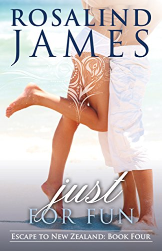 (Just for Fun (Escape to New Zealand Book 4))