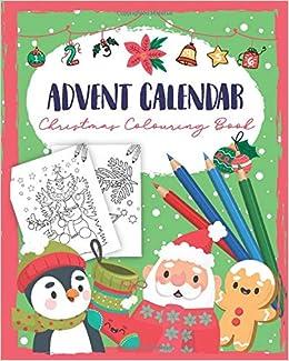 Advent Calendar Christmas Colouring Book A Christmas Book