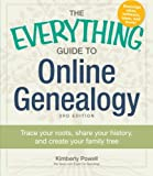 img - for The Everything Guide to Online Genealogy: Trace Your Roots, Share Your History, and Create Your Family Tree book / textbook / text book