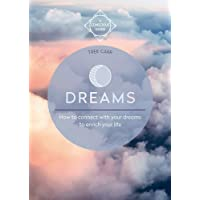 Dreams: A guide to conscious dreaming
