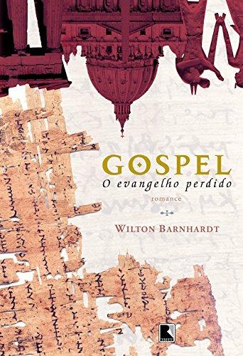 Gospel. O Evangelho Perdido (Em Portuguese do Brasil) PDF