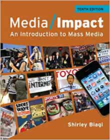 Media/Impact An Introduction To Mass Media by Shirley Biagi