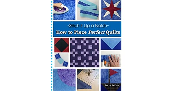 Amazon.com: How to Piece Perfect Quilts (Stitch It Up a ...