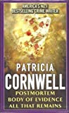3 Book Giftset: Post-Mortem / Body of Evidence / All that Remains by Patricia Cornwell (Box set) Paperback