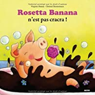 Rosetta Banana n'est pas cracra ! par Virginie Hanna