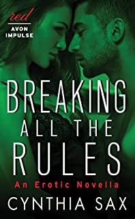 Book Cover: Breaking All the Rules: An Erotic Novella