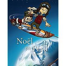 Noël en péril (Slush le lutin t. 2) (French Edition)