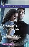 Diagnosis: Attraction, Rebecca York, 0373748116