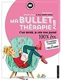 Ma Bullet thérapie !: C'est décidé, je crée mon journal 100 % zen