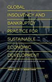 1: Global Insolvency and Bankruptcy Practice for Sustainable Economic Development: General Principles and Approaches in the UAE