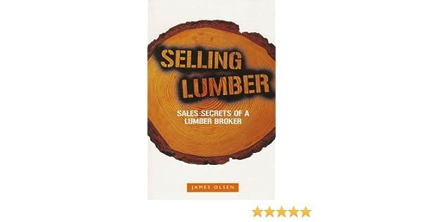 Amazon Selling Lumber Sales Secrets of a Lumber Broker – Lumber Broker