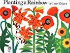 Planting a Rainbow by Lois Ehlert (Jan 12…