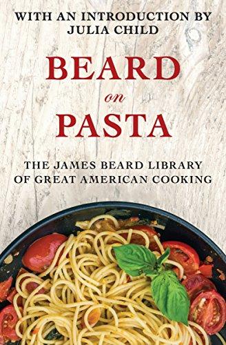 Beard on Pasta by James Beard