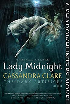 Lady Midnight (The Dark Artifices Book 1) by [Clare, Cassandra]