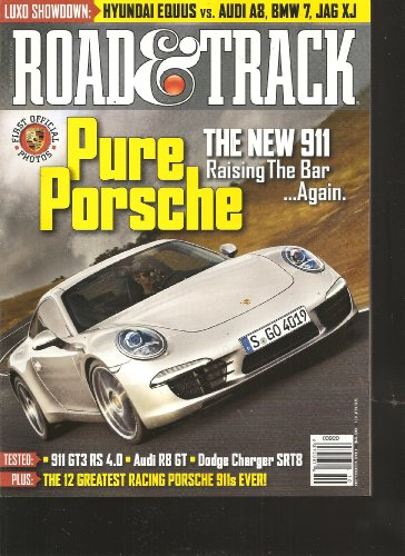 Road & Track Magazine (Pure Porsche The New 911 Raising the Bar Again, October 2011)