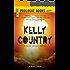 Kelly Country: A John Grimes Novel (Prologue Science Fiction)