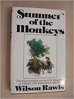Read Summer Of The Monkeys By Wilson Rawls