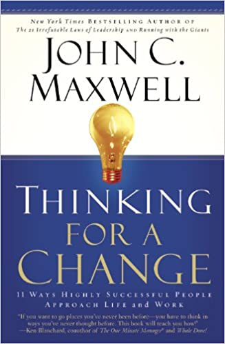 11 Ways Highly Successful People Approach Life andWork Thinking for a Change