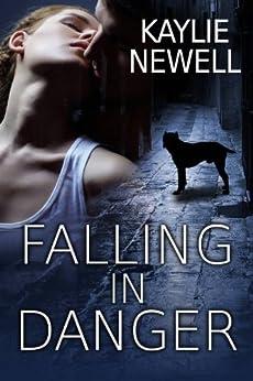 Falling in Danger by [Newell, Kaylie]